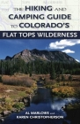 The Hiking and Camping Guide to the Flat Tops Wilderness (Pruett) Cover Image