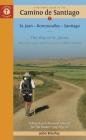 A Pilgrim's Guide to the Camino de Santiago: St. Jean - Roncesvalles - Santiago Cover Image