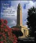 Under Stately Oaks: A Pictorial History of LSU Cover Image