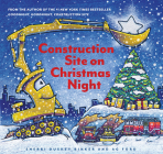 Construction Site on Christmas Night: (Christmas Book for Kids, Children's Book, Holiday Picture Book) Cover Image