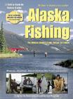 Alaska Fishing: The Ultimate Angler's Guide Cover Image