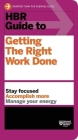 HBR Guide to Getting the Right Work Done (HBR Guide Series) (Harvard Business Review) Cover Image