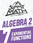 Summit Math Algebra 2 Book 7: Exponential Functions Cover Image
