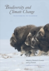 Biodiversity and Climate Change: Transforming the Biosphere Cover Image