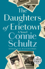 The Daughters of Erietown: A Novel Cover Image