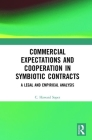 Commercial Expectations and Cooperation in Symbiotic Contracts: A Legal and Empirical Analysis Cover Image