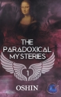 The paradoxical mysteries Cover Image