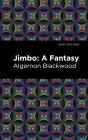 Jimbo: A Fantasy Cover Image