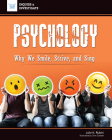 Psychology: Why We Smile, Strive, and Sing (Inquire & Investigate) Cover Image