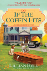 If the Coffin Fits: A Funeral Parlor Mystery Cover Image