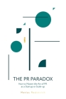 The PR Paradox: How to Master the Art of PR as a Startup or Scale-up Cover Image