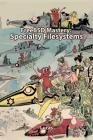FreeBSD Mastery: Specialty Filesystems (It Mastery #8) Cover Image