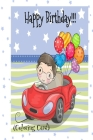 HAPPY BIRTHDAY! (Coloring Card): (Personalized Birthday Cards for Boys) Birthday Inspirational Messages! Cover Image