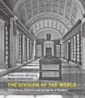 The Division of the World: On Archives, Empires and the Vanity of Borders Cover Image