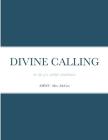 Divine Calling: the life of a wildlife rehabilitator Cover Image