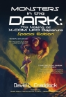 Monsters in the Dark: The Making of X-COM: UFO Defense - Special Edition Cover Image