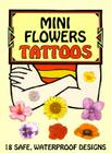 Mini Flowers Tattoos (Stained Glass Coloring Books) Cover Image