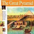 The Great Pyramid: The Story of the Farmers, the God-King and the Most Astonding Structure Ever Built (Wonders of the World (Mikaya Paperback)) Cover Image