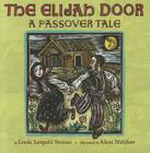 The Elijah Door: A Passover Tale Cover Image