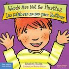 Words Are Not for Hurting / Las palabras no son para lastimar (Best Behavior® Board Book Series) Cover Image