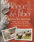 The Fleece & Fiber Sourcebook: More Than 200 Fibers, from Animal to Spun Yarn Cover Image