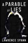 A Parable of Lies Cover Image