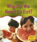 Why Do We Need to Eat? Cover Image