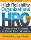 High Reliability Organizations, Second Edition - INSTRUCTOR'S GUIDE: A Healthcare Handbook for Patient Safety & Quality Cover Image