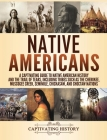 Native Americans: A Captivating Guide to Native American History and the Trail of Tears, Including Tribes Such as the Cherokee, Muscogee Cover Image