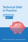 Technical Debt in Practice: How to Find It and Fix It Cover Image