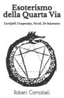 Esoterismo della Quarta Via: Gurdjieff, Ouspensky, Nicoll, De Salzmann Cover Image