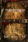 Awakened Skeleton A Roleplaying Game Supplement Cover Image