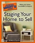 The Complete Idiot's Guide to Staging Your Home to Sell Cover Image