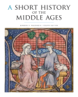 A Short History of the Middle Ages Cover Image