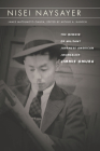 Nisei Naysayer: The Memoir of Militant Japanese American Journalist Jimmie Omura (Asian America) Cover Image