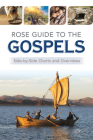 Rose Guide to the Gospels: Side-By-Side Charts and Overviews Cover Image