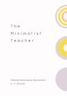 The Minimalist Teacher Cover Image