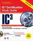IC3 Internet Core and Computing Certification Study Guide [With CDROM] (Certification Press) Cover Image