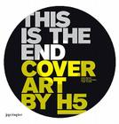 Cover Art by H5: This Is the End Cover Image