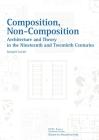 Composition, Non-Composition (Essays in Architecture) Cover Image