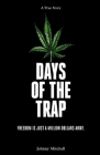 Days of the Trap: Freedom Is Just A Million Dollars Away Cover Image