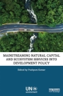 Mainstreaming Natural Capital and Ecosystem Services Into Development Policy Cover Image