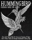 Hummingbird Coloring Book For Adults: Stress-relief Coloring Book For Grown-ups, Containing 40 Paisley, Henna and Mandala Hummingbird Coloring Pages Cover Image