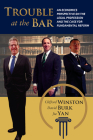 Trouble at the Bar: An Economics Perspective on the Legal Profession and the Case for Fundamental Reform Cover Image
