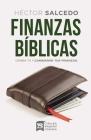 Finanzas Bíblicas: Cambia Tú Y Cambiarán Tus Finanzas Cover Image