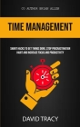 Time Management: Smart Hacks To Get Things Done, Stop Procrastination Habit And Increase Focus And Productivity Cover Image