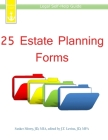 25 Estate Planning Forms: Legal Self-Help Guide Cover Image