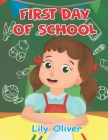 First Day of School! Cover Image