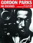 Gordon Parks: No Excuses Cover Image