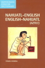 Nahuatl-English English-Nahuatl Concise Dictionary (Hippocrene Concise Dictionary) Cover Image